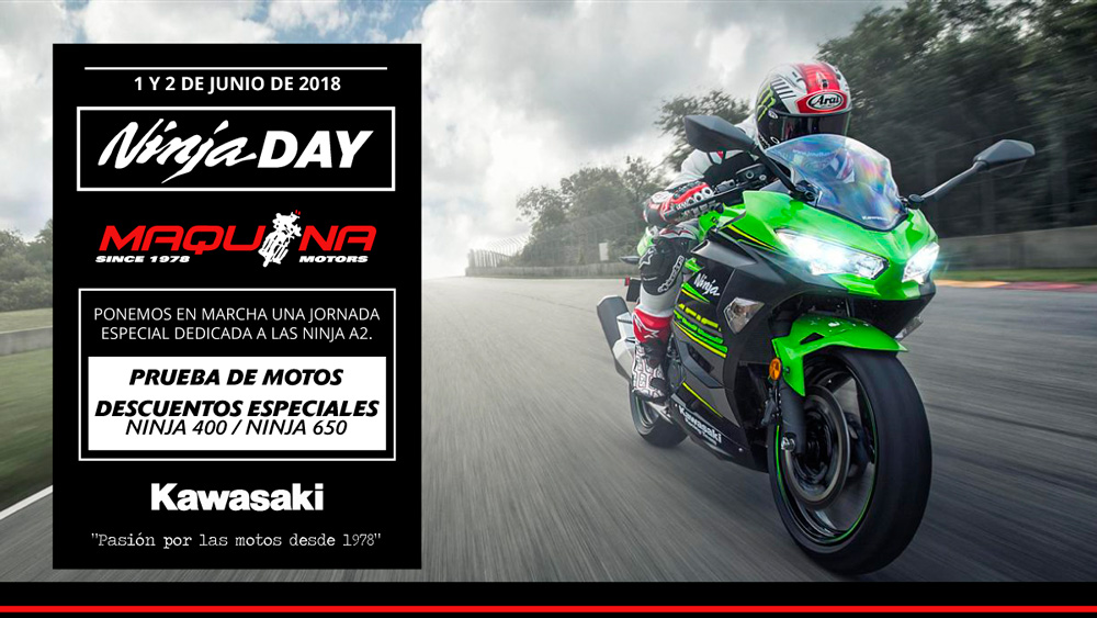 ¡Llegan los Ninja Days 2018 A Maquina Motors!