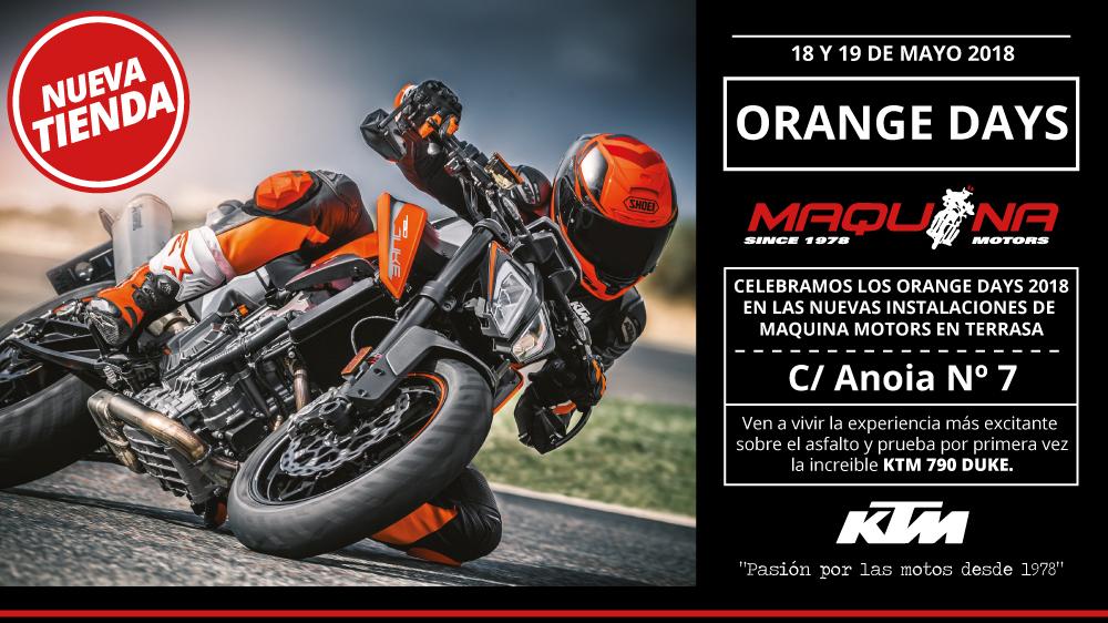 Llegan los Orange Days 2018 a la NUEVA TIENDAde Maquina Motorsel próximo 18 y 19 de mayo.
