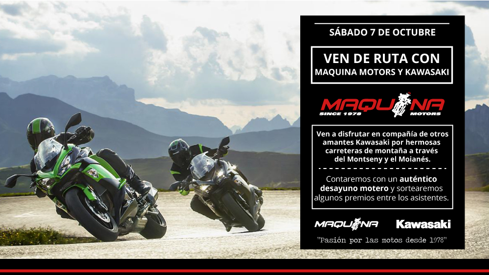 Ven de Ruta con Maquina Motors y Kawasaki el Sábado 7 de Octubre