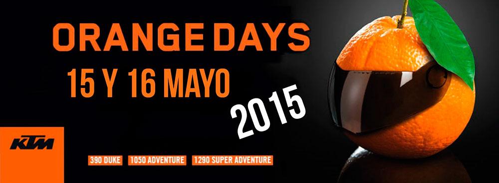 15 y 16 de MAYO  ORANGE DAYS 2015