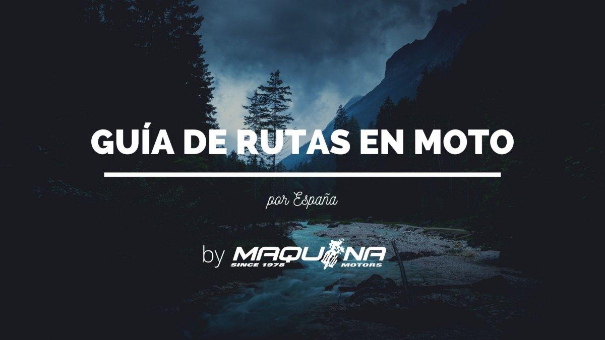 Guía de rutas en moto por España