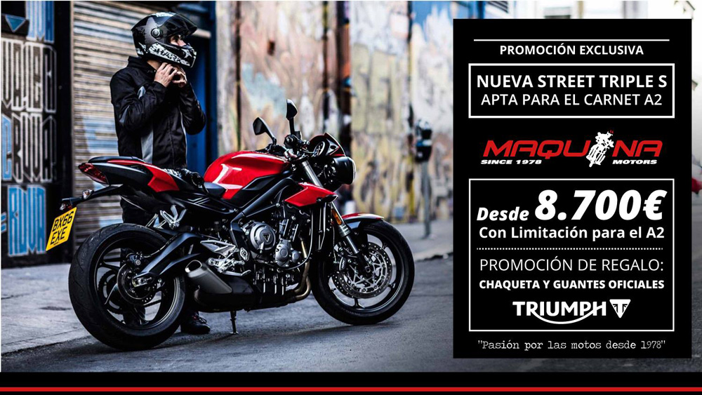 Promoción especial Street Triple S A2 desde 8.700€