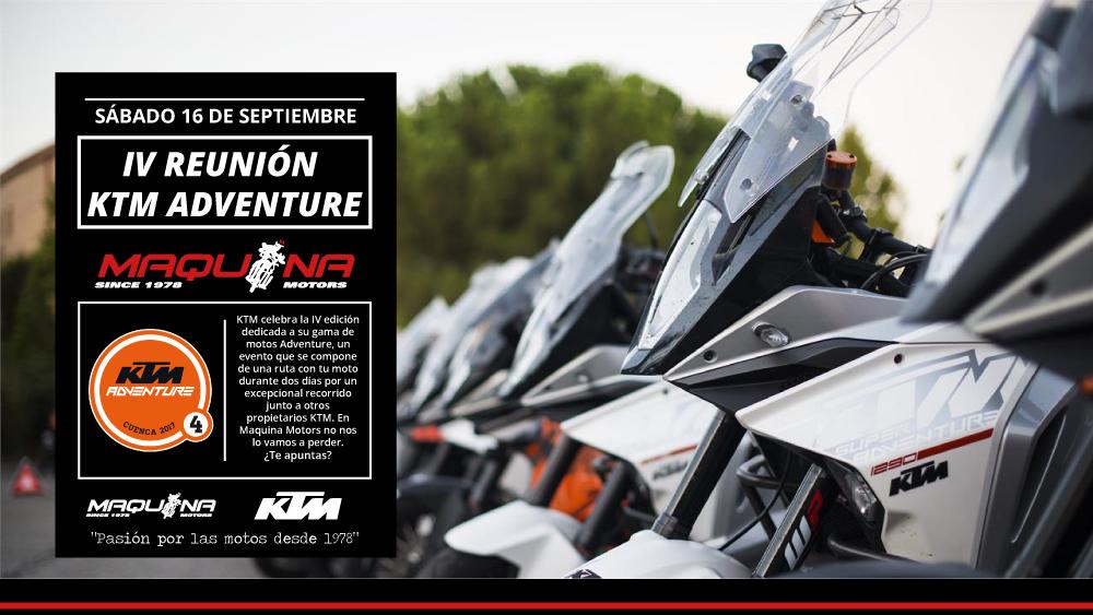 Vente con Maquina Motors a la IV Reunión KTM Adventure 2017