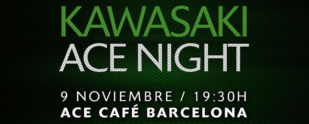 Kawasaki Ace Night - Nuevos Modelos 2018