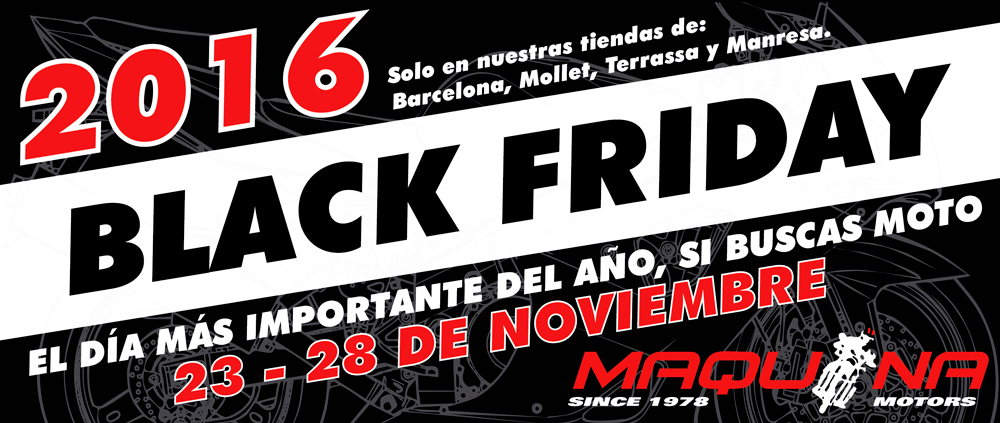 Empieza el Black Friday 2016 de Maquina Motors: del 23 al 28 de Noviembre