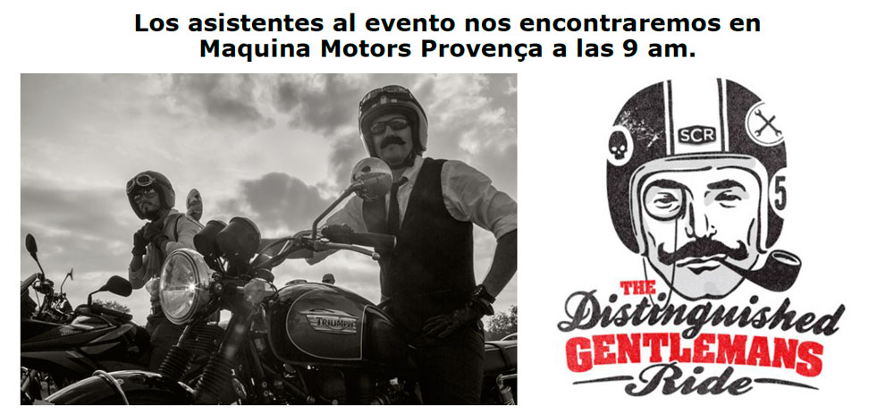 DOMINGO 27 CELEBRAMOS EL DISTINGUISHED GENTLEMAN'S RIDE - BARCELONA 2015